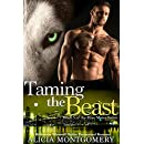 Taming the Beast: Book 5 of the True Mates Series: A Billionaire Werewolf Shifter Paranormal Romance