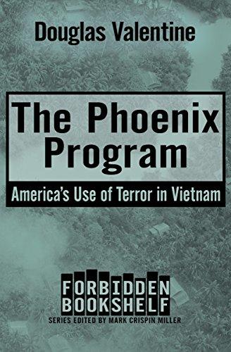 The Phoenix Program Americas Use Of Terror In Vietnam Forbidden Bookshelf Book 5 Kindle App Ad