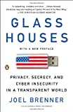 Book cover for Glass Houses: Privacy, Secrecy, and Cyber Insecurity in a Transparent World