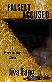 Falsely Accused (Petra Delphos Book 1)