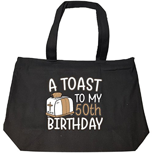 A Toast To My 50th Birthday Funny Gift Idea For 50 Year Old - Tote Bag With Zip