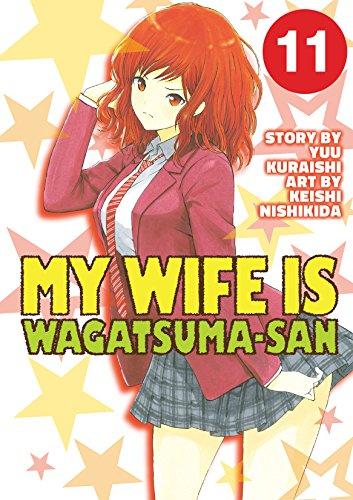 My Wife is Wagatsuma-san Vol. 11