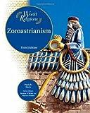 Zoroastrianism (World Religions)