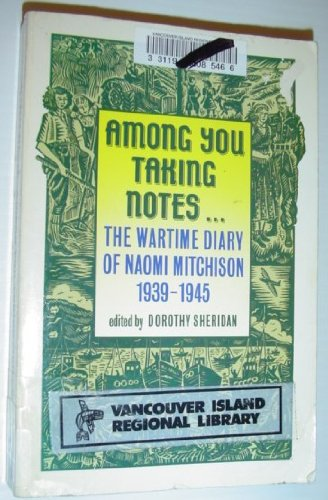 Among You Taking Notes: The Wartime Diary Of Naomi Mitchison, 1939-1945 (Oxford Paperbacks)