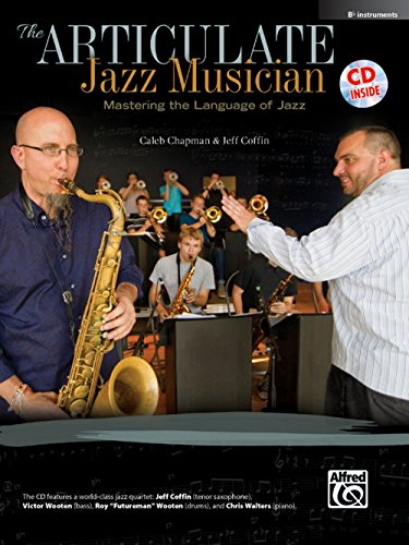 (Alfred The Articulate Jazz Musician E-Flat Instruments (Book & CD))