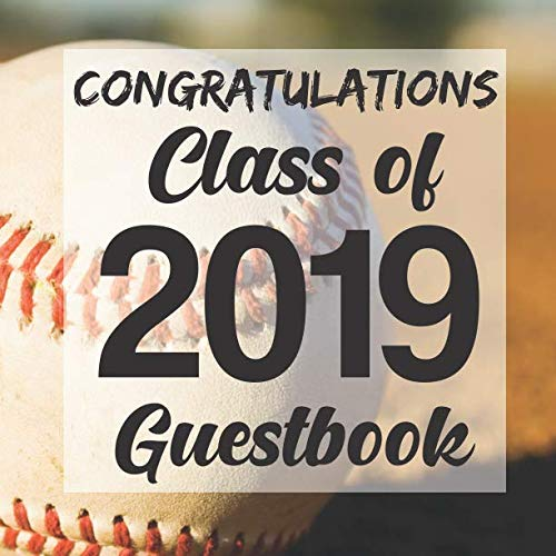 Congratulations Class of 2019 Guestbook: Baseball Sports Jock Graduation Party Guest Sign In Book Registry|Graduate Parties Supplies|Senior Keepsake ... Address|University College High School -