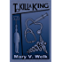To Kill A King (The 'Rhodes to Murder' series Book 3)