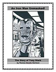 An Iron Man Unmasked! The Diary of a Super-Hero