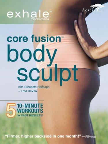 - Exhale: Core Fusion Body Sculpt
