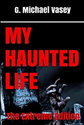 My Haunted Life – The Extreme Edition