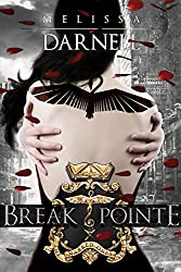 Break Pointe (Marked Ones Series): A New Adult Dystopian Romance Novel