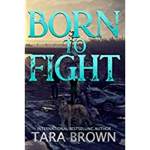 The Born Trilogy 2: Born to Fight