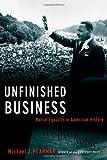Unfinished Business, Michael J. Klarman, 0195304284