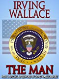 The Man by Irving Wallace front cover