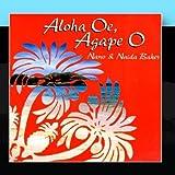 Aloha Oe, Agape O by Naida & Nano