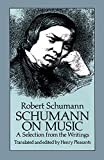 Schumann on Music: A Selection from the Writings (Dover Books on Music)