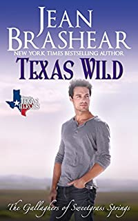 Texas Wild: The Gallaghers Of Sweetgrass Springs Book 2 by Jean Brashear ebook deal