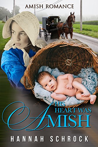 His Heart was Amish (Amish Romance) cover