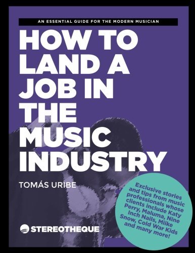 fb4fb51de9 How To Land A Job In The Music Industry  An essential guide for the modern  musician Paperback – March 1