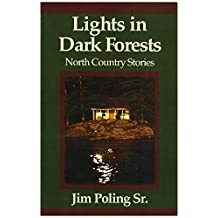 Light in Dark Forests : North Country Stories