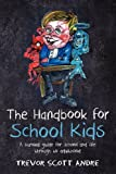 The Handbook for School Kids, Trevor Andre, 1479220388
