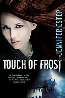 Touch of Frost (Mythos Academy Book 1) by [Estep, Jennifer]