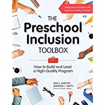 Preschool Inclusion Toolbox: How to Build and Lead a High-Quality Program