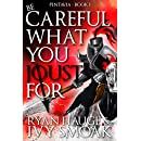 Be Careful What You Joust For: YA Epic Fantasy