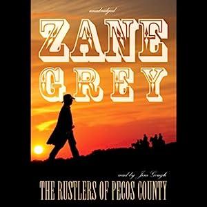 The Rustlers of Pecos County Audiobook