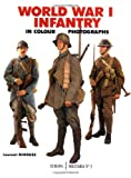 World War I Infantry in Color Photographs, Laurant Mirouze, 1861262884