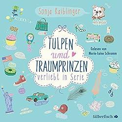 Tulpen und Traumprinzen (Verliebt in Serie 3)