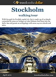 Stockholm Walking Tour (Walking Tours Book 12)