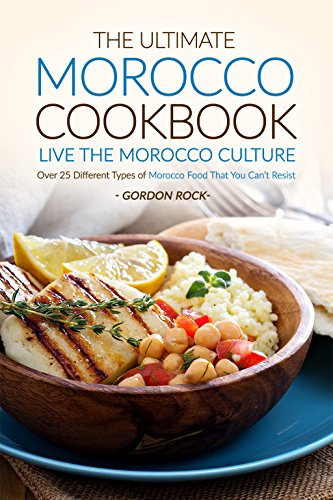 The ultimate morocco cookbook live the morocco culture over 25 read this book for free with kindle unlimited forumfinder Image collections