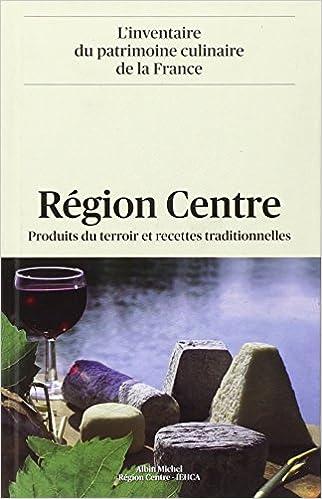 Amazon Fr Region Centre Produits Du Terroir Et Recettes