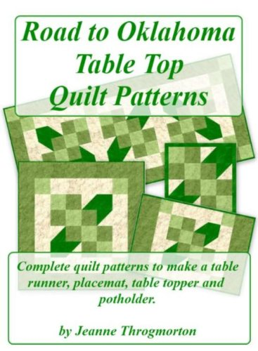 - Road to Oklahoma Table Top Quilt Patterns
