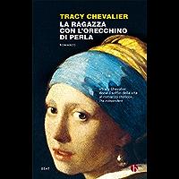 La ragazza con l'orecchino di perla (Italian Edition)