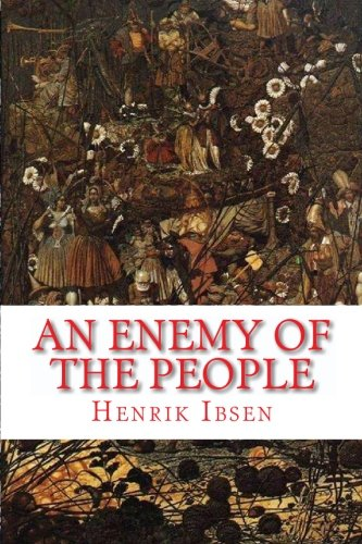 Download An Enemy of the People: a play in five acts pdf epub