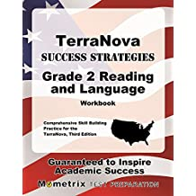 TerraNova Success Strategies Grade 2 Reading and Language Workbook: Comprehensive Skill Building Practice for...