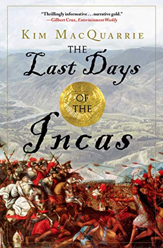 - The Last Days of the Incas