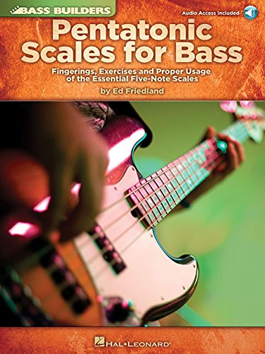 Pentatonic Scales for Bass: Fingerings, Exercises and Proper Usage of the Essential Five-Note Scales (Bass Builders) (Music Outline Note)