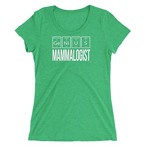 Science Genius Mammalogist Ladies Short Sleeve T Shirt, Green Triblend, 2XL