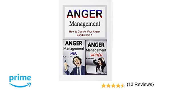 Amazon anger management how to control your anger anger amazon anger management how to control your anger anger control emotional control frustration rage temper controlling anger controlling your fandeluxe Images