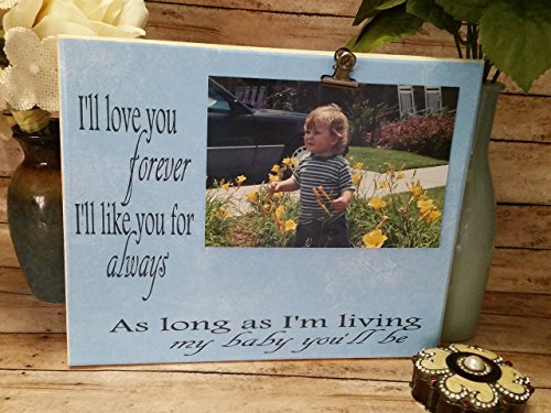 Wooden picture frame, I'll love you forever, I'll like you for always, gift for Mom, Mother's day gift, nursery frame