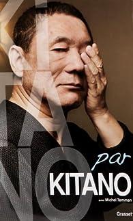 Kitano par Kitano par Takeshi Kitano