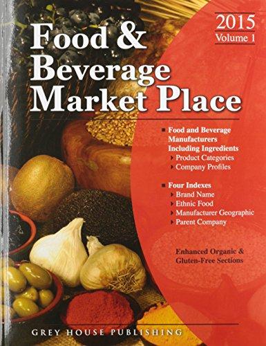 Food & Beverage Market Place: Volume 1 - Manufacturers, 2015 (Thomas Food and Beverage Market Place)