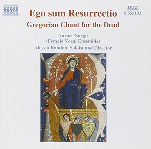 Price comparison product image Ego Sum Resurrectio by Gregorian Chant for the Dead (2013-05-03)