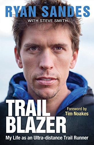 Trail Blazer: My Life as an Ultra-distance Runner ()