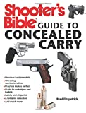 img - for Shooter's Bible Guide to Concealed Carry: A Beginner's Guide to Armed Defense by Brad Fitzpatrick (2013-05-21) book / textbook / text book