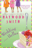 Wedding Belles: A Novel