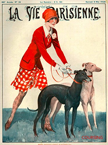 A SLICE IN TIME 1928 La Vie Parisienne Woman and Greyhound Dog Duo Dogs French Nouveau from a Magazine France Travel Advertisement Picture Art Poster Print. Poster measures 10 x 13.5 inches - Greyhound Dog Pictures